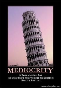 mediocrity 2