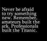 never afraid